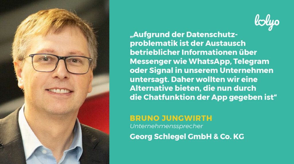 SCHLEGEL Mitarbeiter-App Zitat aus dem Interview mit Bruno Jungwirth