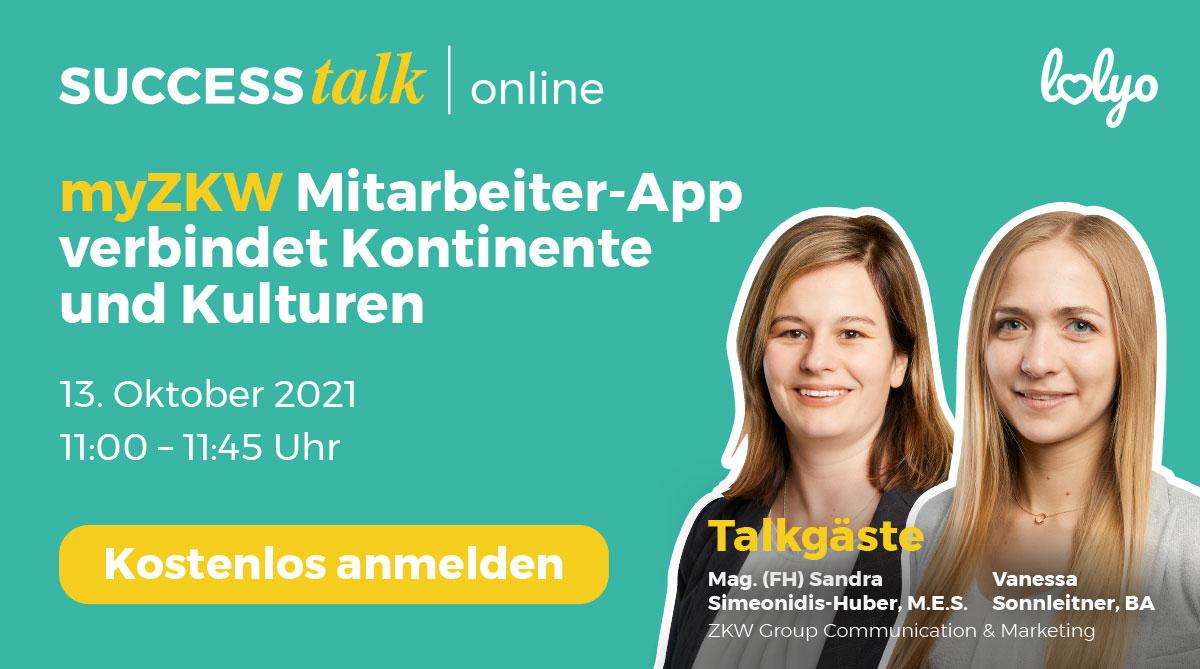 LOLYO SUCCESS talk : myZKW Mitarbeiter-App verbindet Kontinente und Kulturen mit Talkgaesten Sandra Simionidis-Huber und Vanessa Sonnleitner