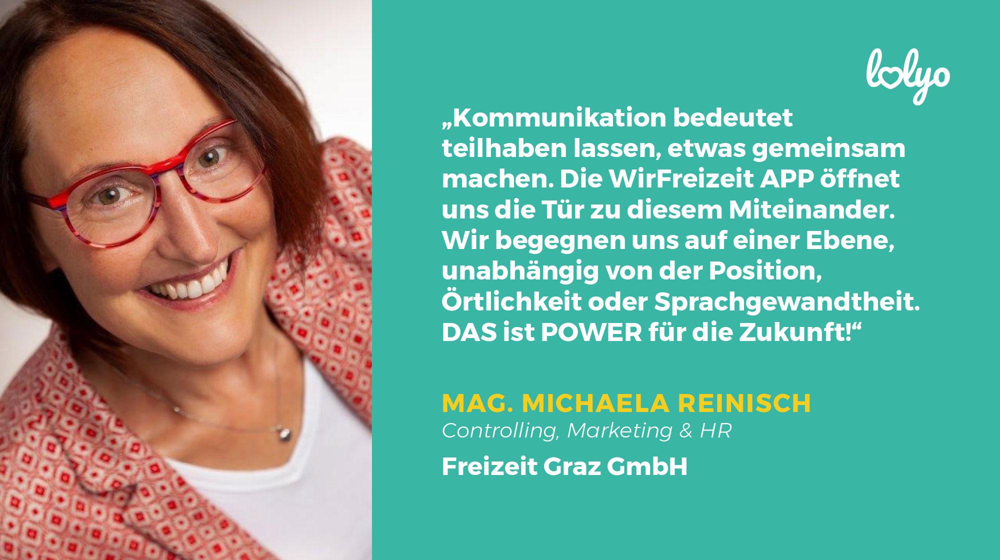 WirFerizeit Mitarbeiter-App Frau Reinisch, Freizeit Graz GmbH Bild und Zitat:
